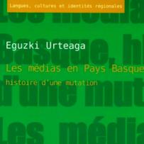 Los medios de comunicación en el País Vasco francés: historia de una mutación