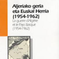 La guerra de Argelia y el País Vasco (1954-1962)