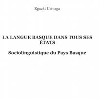 La lengua vasca en todos sus estados: sociolingüística del País Vasco francés