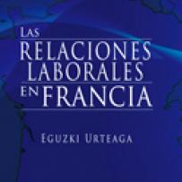 Las relaciones laborales en Francia