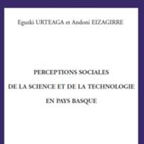 Percepciones sociales de la ciencia y la tecnología en el País Vasco