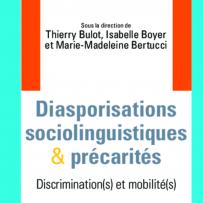 Diasporisations sociolinguistiques et précarités : discrimination(s) et mobilité(s)