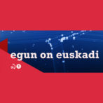 2020/03/12 Egun On Euskadi